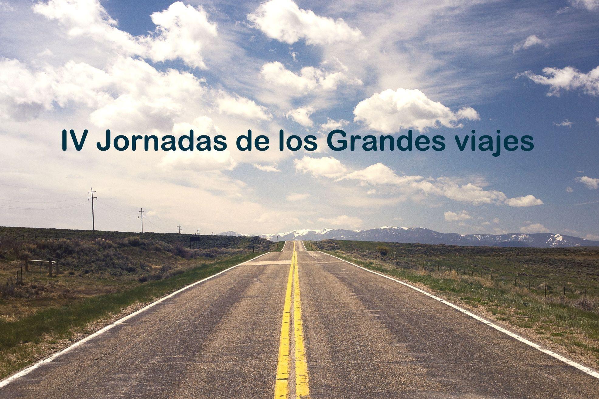 IV Jornadas de los Grandes Viajes